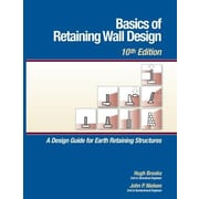 Basics of Retaining Wall Design, 10th Edition, Paperback (9780976836490)