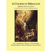 A Course in Miracles Urtext Manuscripts Complete Seven Volume Combined Edition, Paperback (9780981698441)