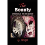 The Beauty Con Game, Paperback (9780982206133)