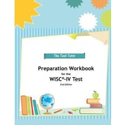Preparation Workbook for the Wisc-IV Test, Paperback (9780982870891)