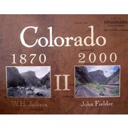 Colorado 1870-2000 II, Hardcover (9780983276968)