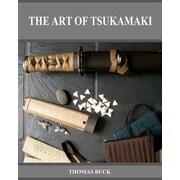 The Art of Tsukamaki, Paperback (9780984377954)