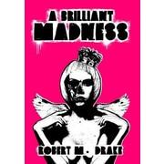 A Brilliant Madness, Paperback (9780986262760)