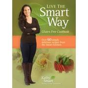 Live the Smart Way: Gluten Free Cookbook, Paperback (9780987700308)
