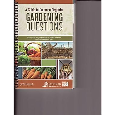 A guide to common organic gardening questions paperback for Gardening questionnaire