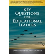 Key Questions for Educational Leaders, Paperback (9780991862610)