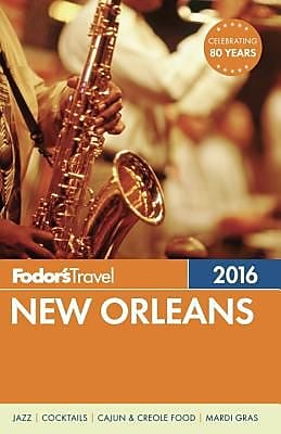 Fodor's New Orleans, Paperback (9781101878392) 2156301