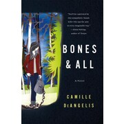 Bones & All, Hardcover (9781250046505)