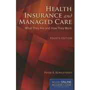 Health Insurance and Managed Care, 0004, Paperback (9781284043259)