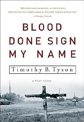 Blood Done Sign My Name: A True Story, Paperback (9781400083114) 2148946
