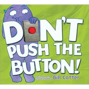 Don't Push the Button!, Hardcover (9781402287466)