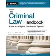 The Criminal Law Handbook: Know Your Rights, Survive the System, 0014, Paperback (9781413321784)