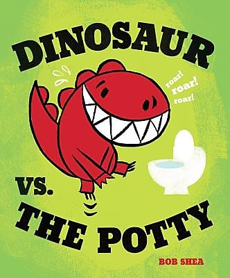 Dinosaur vs. the Potty, Hardcover (9781423133391) 2211821