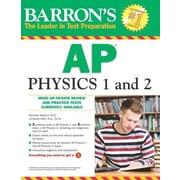 Barron's AP Physics 1 and 2, Paperback (9781438002682)