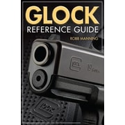 Glock Reference Guide, Paperback (9781440243356)