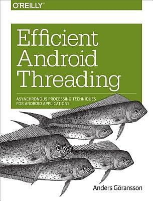Efficient Android Threading, Paperback (9781449364137)
