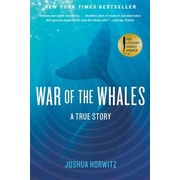 War of the Whales: A True Story, Paperback (9781451645026)