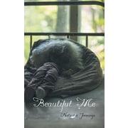 Beautiful Me, Paperback (9781452513898)