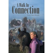 A Walk in Connection, Hardcover (9781452598345)