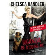 Uganda Be Kidding Me, Paperback (9781455599714)
