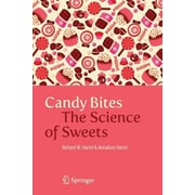 Candy Bites: The Science of Sweets, Paperback (9781461493822)