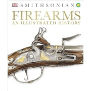 Firearms: An Illustrated History, Hardcover (9781465416056)