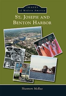 St. Joseph and Benton Harbor, Paperback (9781467113755) 2291582
