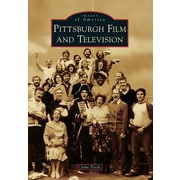 Pittsburgh Film and Television, Paperback (9781467120883)