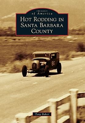 Hot Rodding in Santa Barbara County, Paperback (9781467132183) 2292093