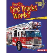 How Do Fire Trucks Work?, Hardcover (9781467795043)
