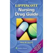 Lippincott Nursing Drug Guide, Paperback (9781469839370)