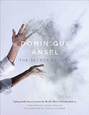 Dominique Ansel: The Secret Recipes, Hardcover (9781476764191) 2182450