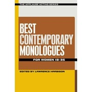 Best Contemporary Monologues for Women 18-35, Paperback (9781480369627)