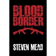 Blood Border, Paperback (9781480911352)