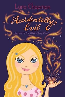Accidentally Evil, Hardcover (9781481401111) 2308881