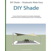 DIY Shade: Do It Yourself Shades Made Easy!, Paperback (9781481984676)