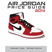 Air Jordan Price Guide 2014 (Black/White), Paperback (9781494485245)
