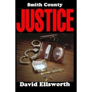 Smith County Justice, Paperback (9781495327506)