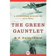 The Green Gauntlet, Paperback (9781497614895)