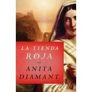La Tienda Roja = Red Tent, Paperback (9781501103780)