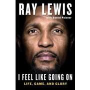 I Feel Like Going on: Life, Game, and Glory, Hardcover (9781501112355)