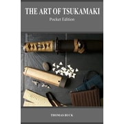 The Art of Tsukamaki: Pocket Edition, Paperback (9781505226140)