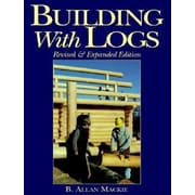 Building with Logs, Paperback (9781552091029)