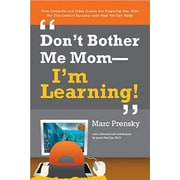 Don't Bother Me Mom -- I'm Learning!, Paperback (9781557788580)