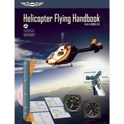 Helicopter Flying Handbook: FAA-H-8083-21a, Paperback (9781560279570)