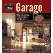 Garage: Reinventing the Place We Park, Paperback (9781561586455)