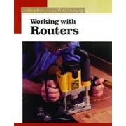 Working with Routers, Paperback (9781561586851)