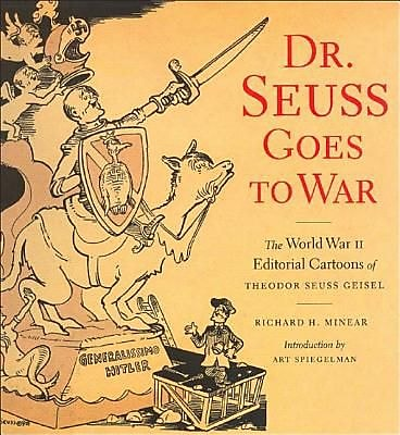 Dr. Seuss Goes to War, Paperback (9781565847040)