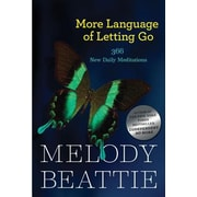 More Language of Letting Go: 366 New Meditations by Melody Beattie, Paperback (9781568385587)