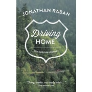 Driving Home: An American Journey, Paperback (9781570618826)